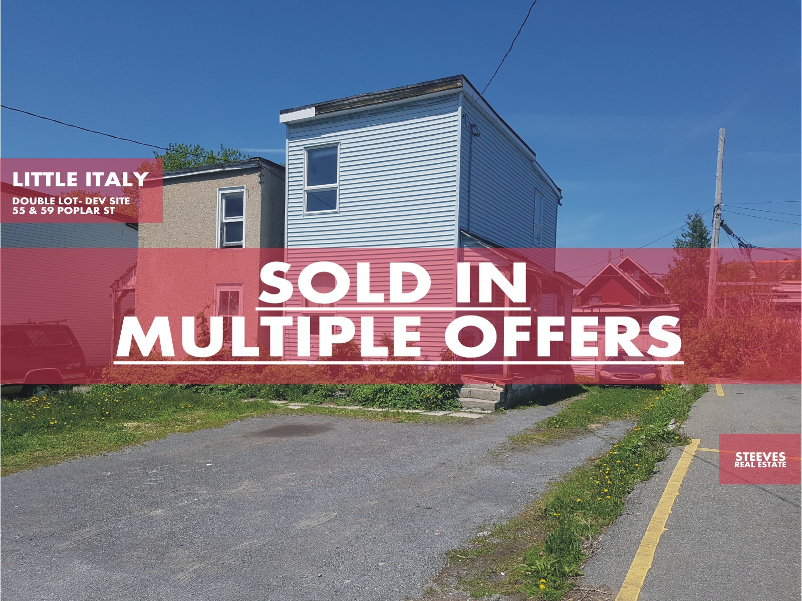 **SOLD**  – 55 & 59 POPLAR ST – DOUBLE LOT – LITTLE ITALY